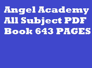 Angel Academy All Subject PDF Book 643 PAGES