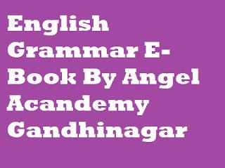 English Grammar E-Book By Angel Academy Gandhinagar