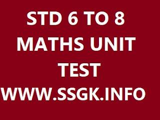 STD 6 TO 8 MATHS UNIT TEST