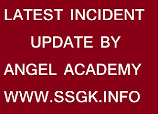 LATEST INCIDENT UPDATE BY ANGEL ACADEMY
