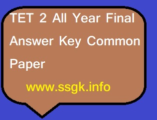 TET 2 All Year Final Answer Key Common Paper