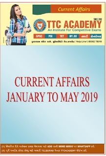 CURRENT AFFAIRS JANUARY TO MAY 2019 BY TTC RAJKOT