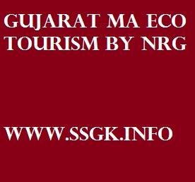 GUJARAT MA ECO TOURISM BY NRG
