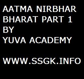 AATMA NIRBHAR BHARAT PART 1 BY YUVA ACADEMY