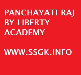 PANCHAYATI RAJ BY LIBERTY ACADEMY