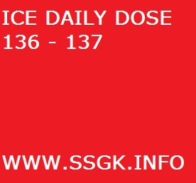 ICE DAILY DOSE 136 - 137