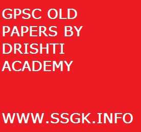 GPSC OLD PAPERS BY DRISHTI ACADEMY